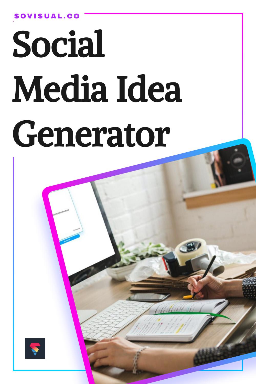 Social Media Idea Generator